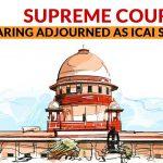 SC Hearing Adjourned ICAI