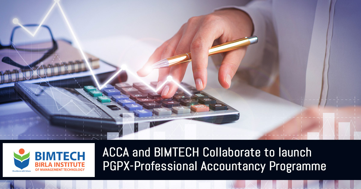ACCA and BIMTECH Collaborate to launch PGPX-Professional Accountancy Programme