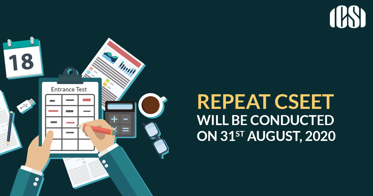 Repeat CSEET Will Be Conducted On 31St August, 2020