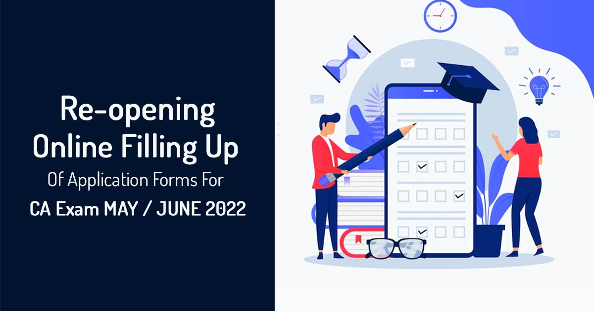 Re-opening Online Filling Up Of Application Forms For CA Exam November 2020
