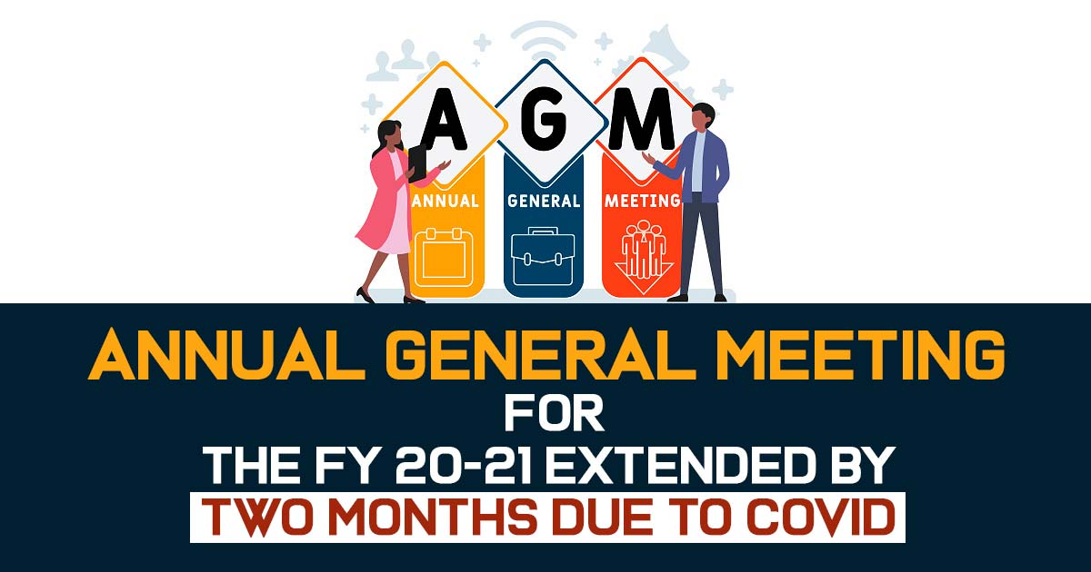 xtended the Time for holding of AGM Meeting