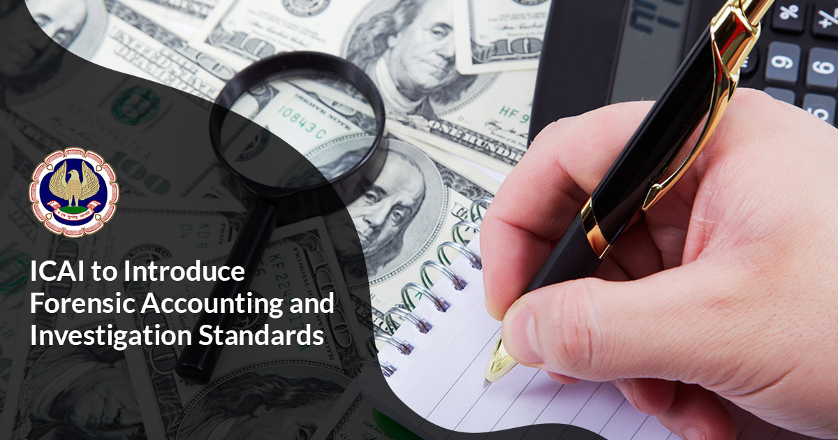 ICAI to introduce Forensic Accounting