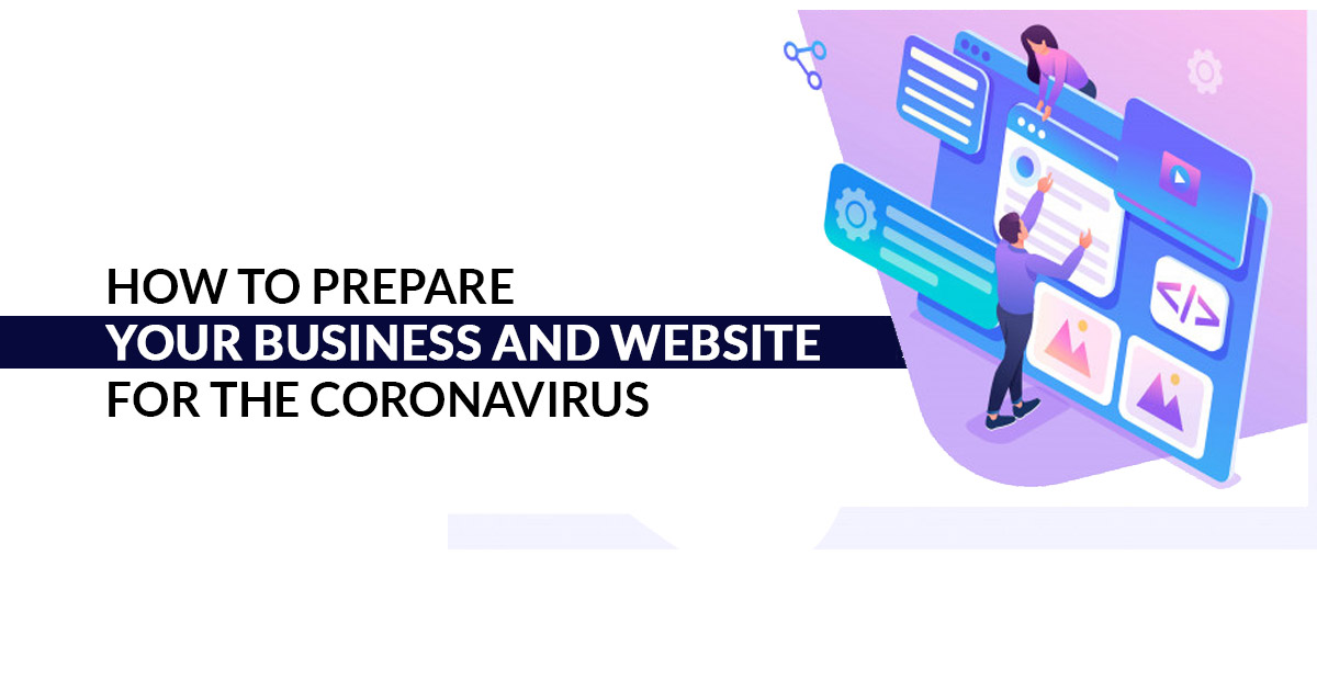 How to Prepare Your Business and Website for the Coronavirus