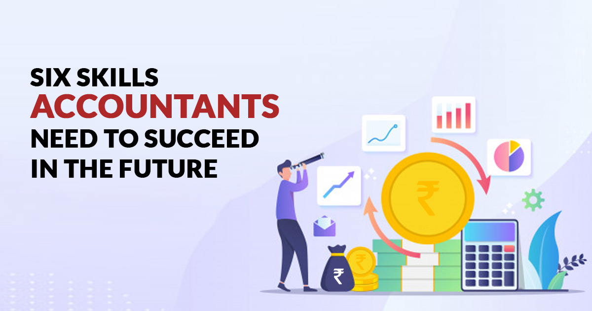 Skills Accountants Need to Succeed