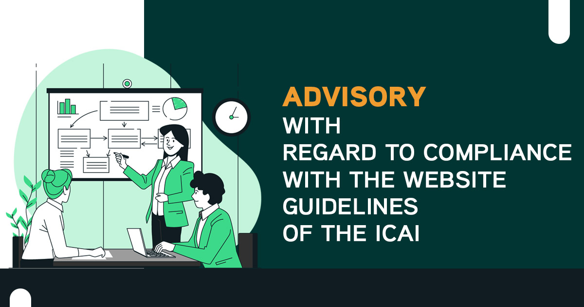 Advisory with Regard to Compliance with the Website Guidelines of the ICAI