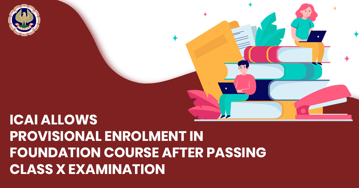ICAI Foundation Course after Passing Class X Exam