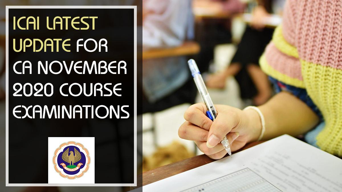 Revised Schedule of Nov 2020 CA Exam