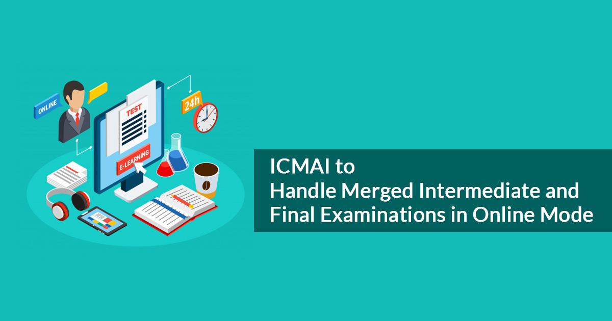 icmai intermediate final examinations-online mode
