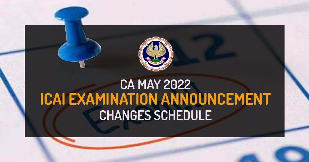 November 2020 ICAI Examination Announcement Changes in the Schedule