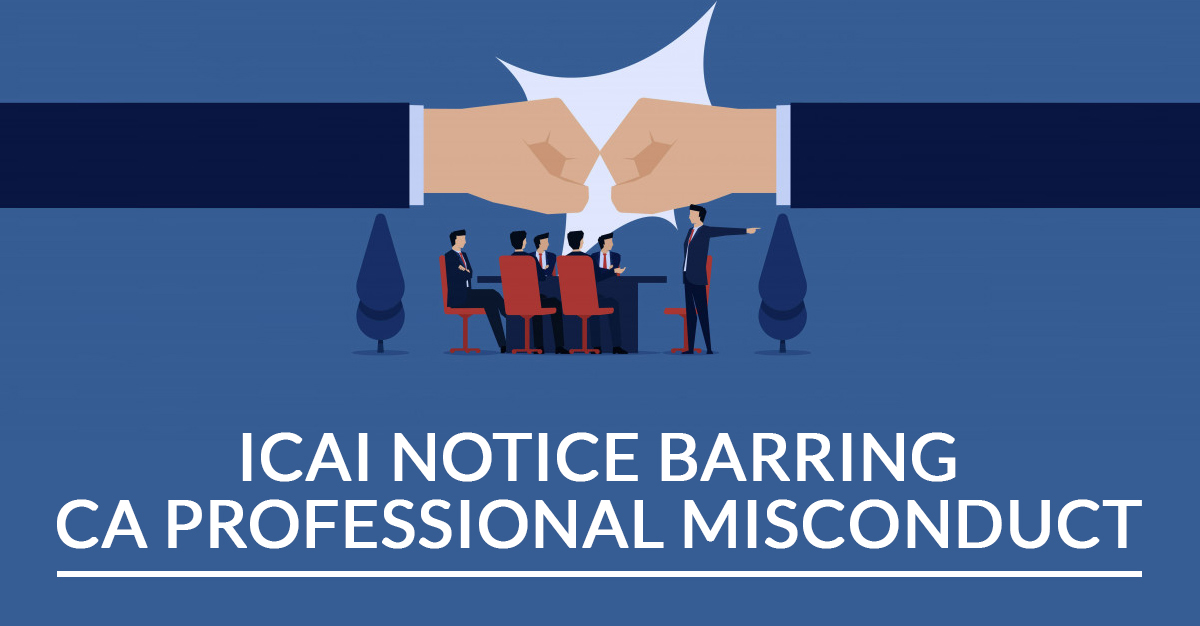 ICAI Notice Barring CA Professional Misconduct