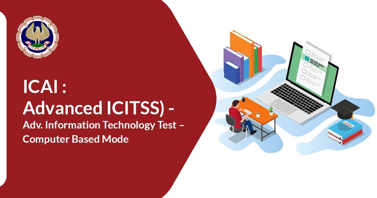 (Advanced ICITSS) – Adv. Information Technology Test on July 2021