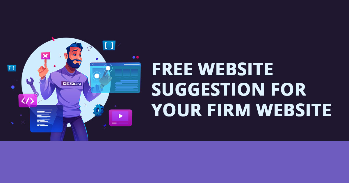 Free Website Suggestion For Your Firm Website