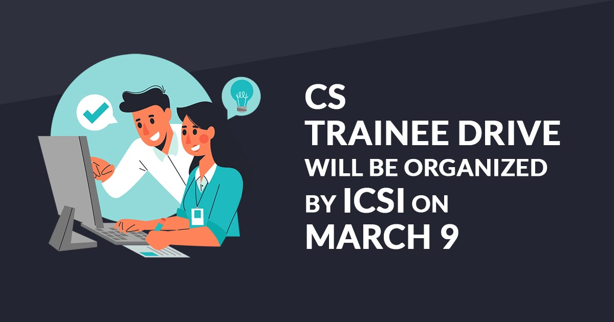 organizing CS Trainee Drive for its Executive