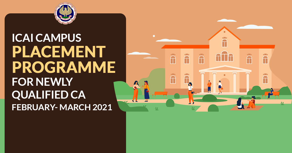 Campus Placement Programme for Newly Qualified CA