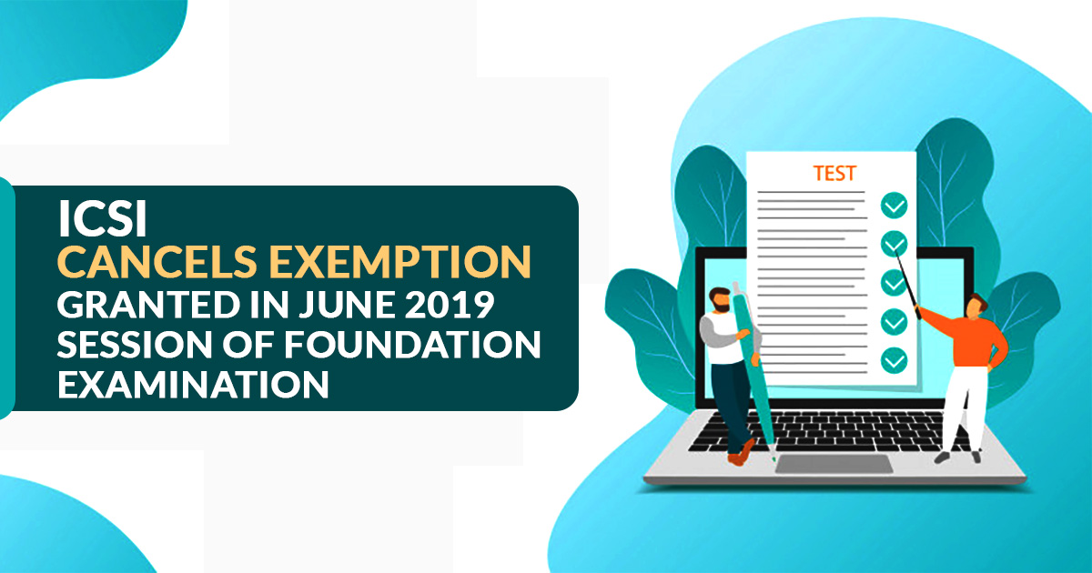 ICSI Cancels Exemption 2019