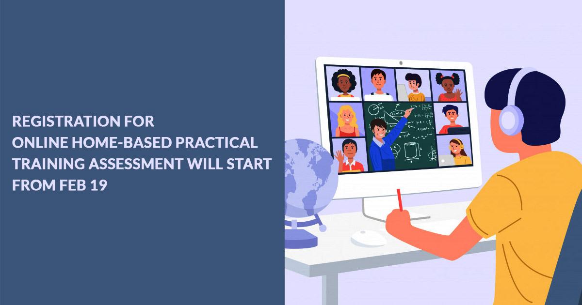 registration Online Home-Based Practical Training
