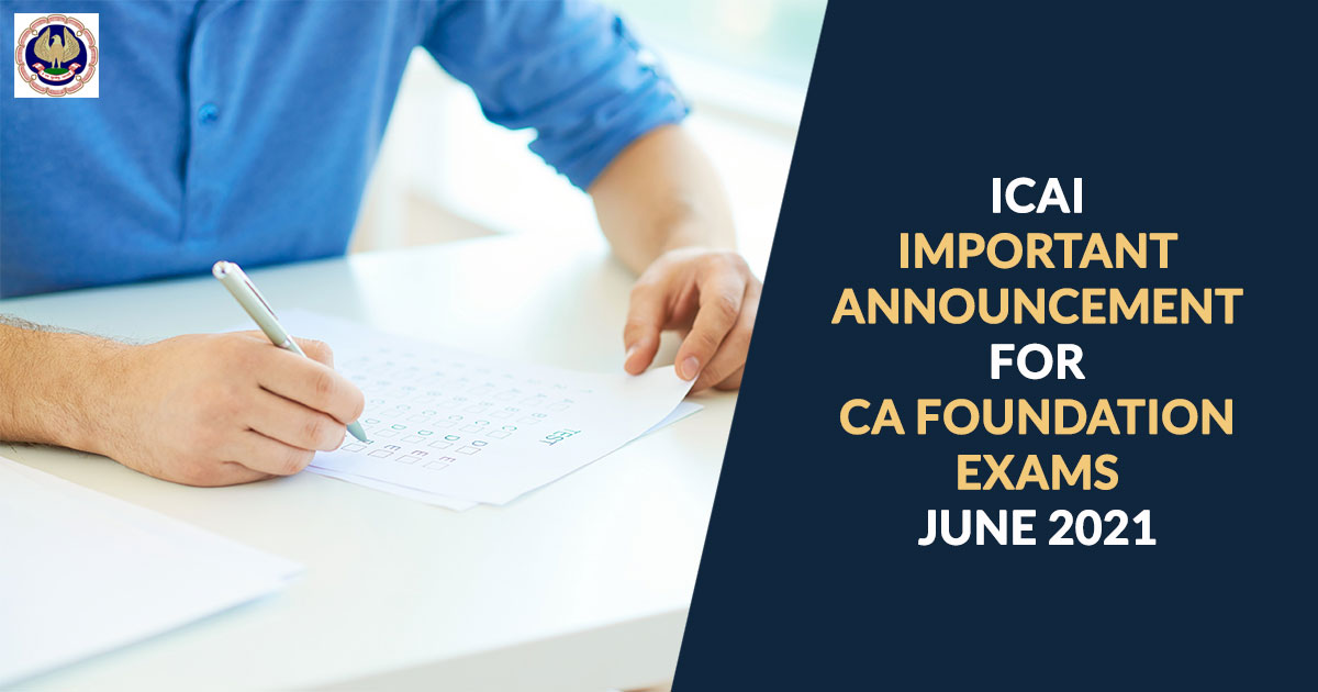General Information Notified for June 2021 Foundation Examination Announcement