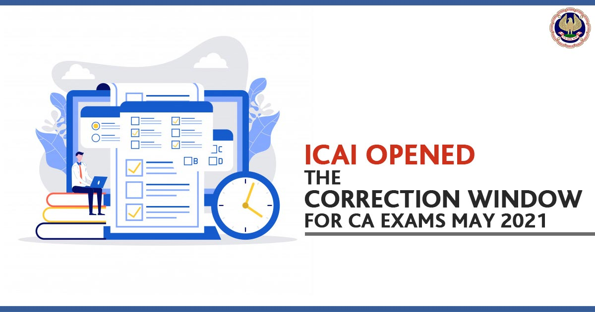 CA Exams Correction Window