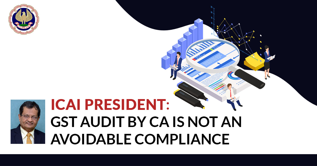 audit ca not avoidable ICAI