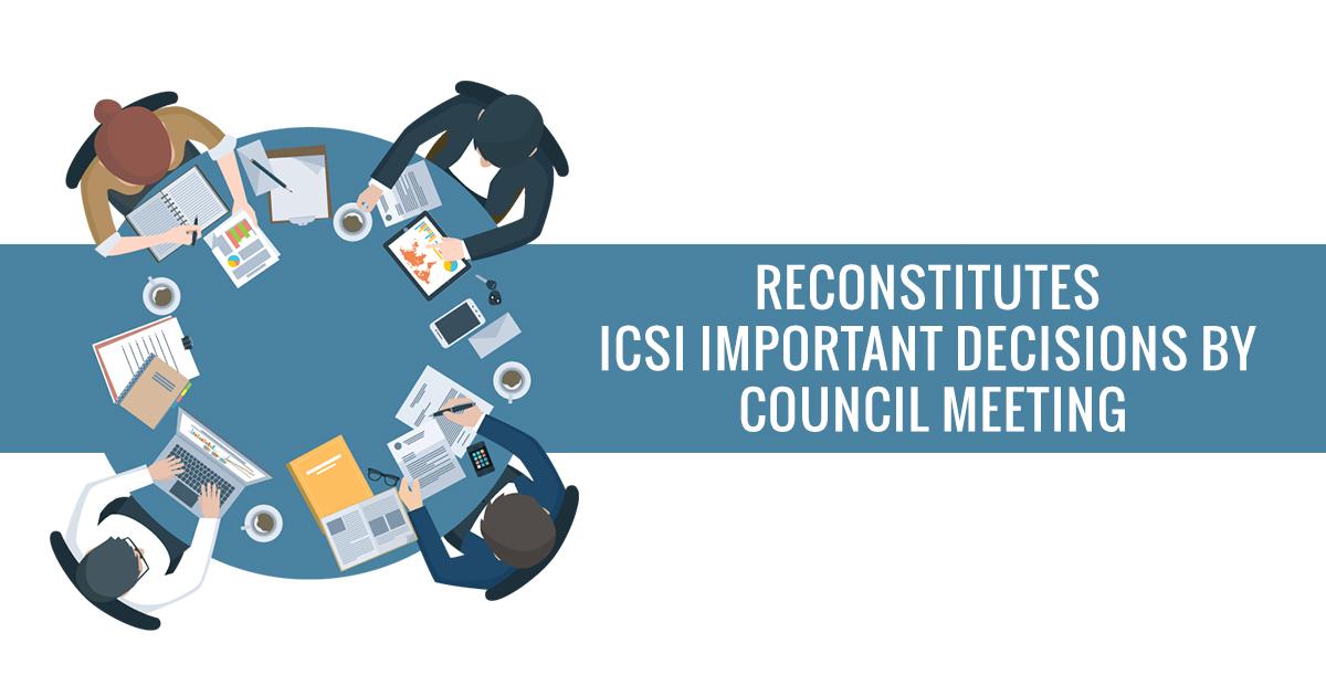ICSI Important Decisions Council Meeting
