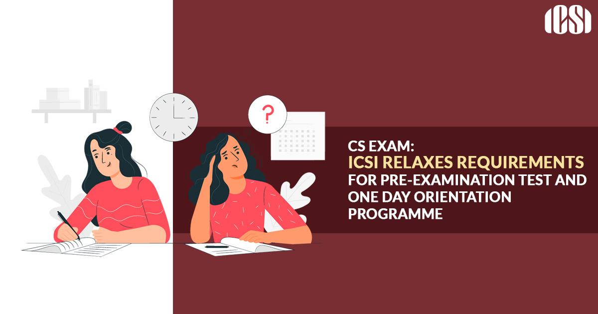 CS Exam: ICSI Requirements for Pre-Examination Test and Programme