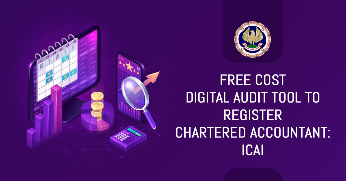 Digital Audit Tool to Register CA
