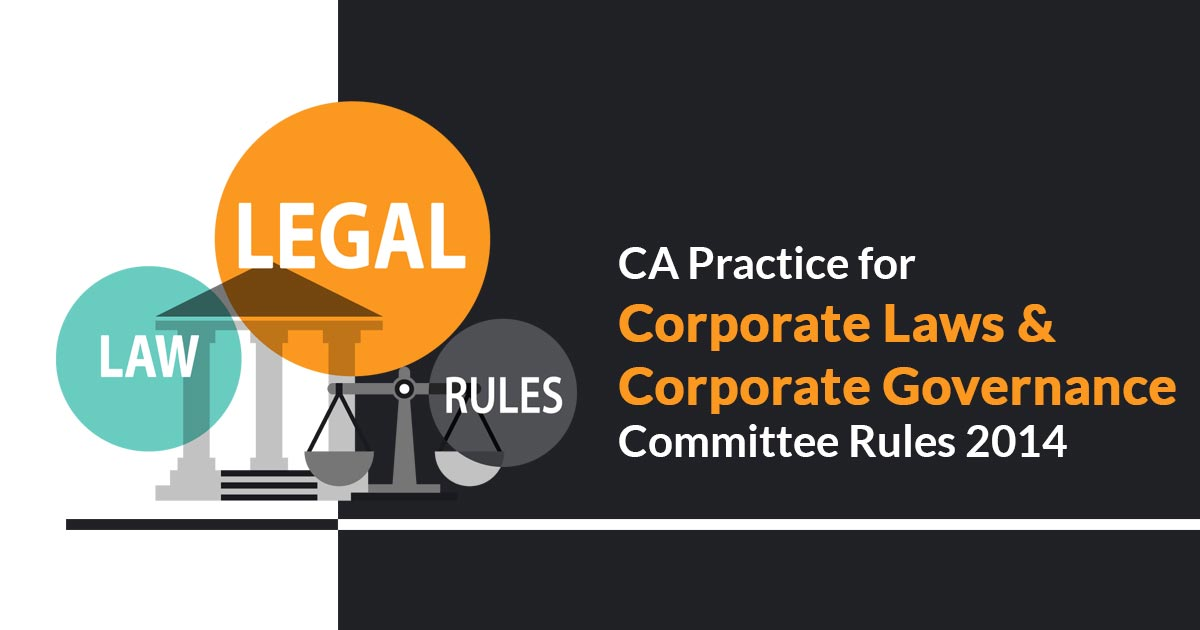 CA in practice for Corporate Laws & Corporate Governance
